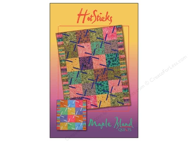 Maple Island Quilts Hot Sticks Pattern