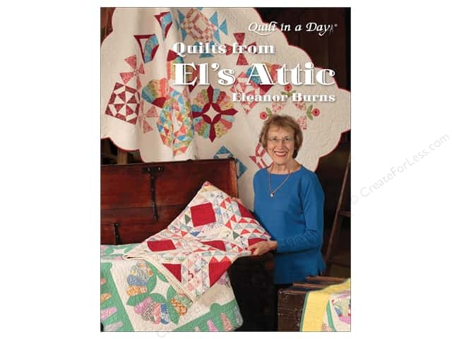 Quilt In A Day Quilts From El's Attic Book by Eleanor Burns