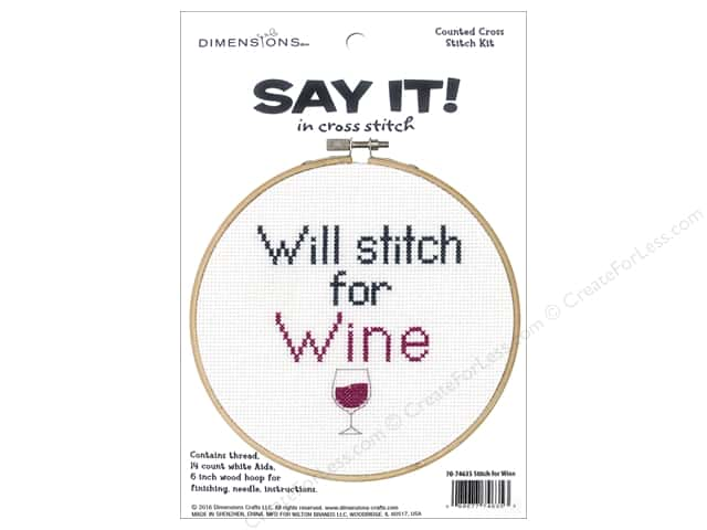 Dimensions Counted Cross Stitch Kit 6 in. Say It! Stitch For Wine