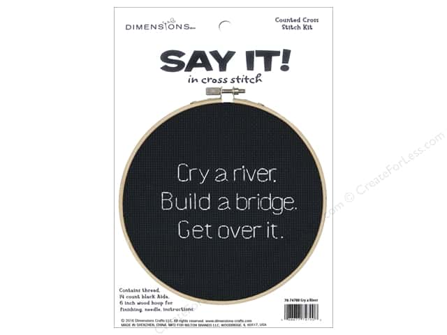 Dimensions Cross Stitch Kit Say It! Cry A River