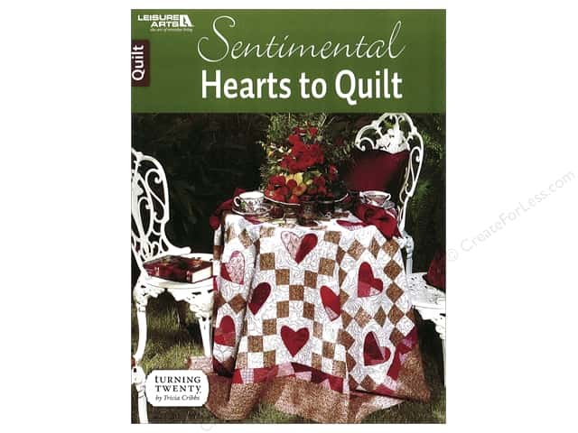Sentimental Hearts To Quilt Book by Tricia Cribbs