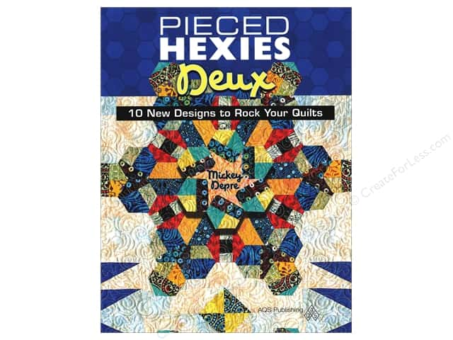 Pieced Hexies Deux: 10 New Designs to Rock Your Quilts Book by Mickey Depre