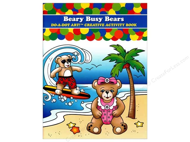 Do-A-Dot Art Activity Book Beary Busy Bears