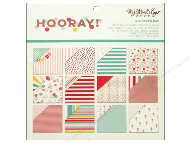 "My Mind's Eye Hooray Collection Paper Pad 6""x 6"""