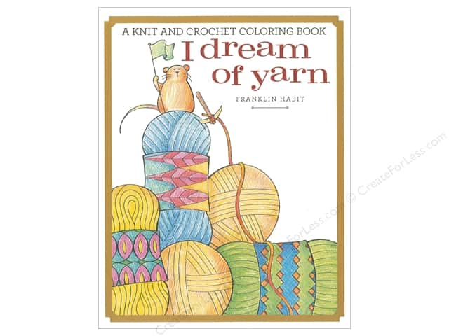 Get Creative 6 I Dream Of Yarn Coloring Book