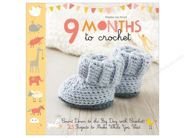 9 Months to Crochet: Count Down to the Big Day with Crochet! Book by Maaike Van Koert