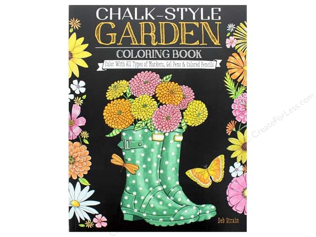 Chalk-Style Garden Coloring Book: Color With All Types of Markers, Gel Pens & Colored Pencils by Deb Strain