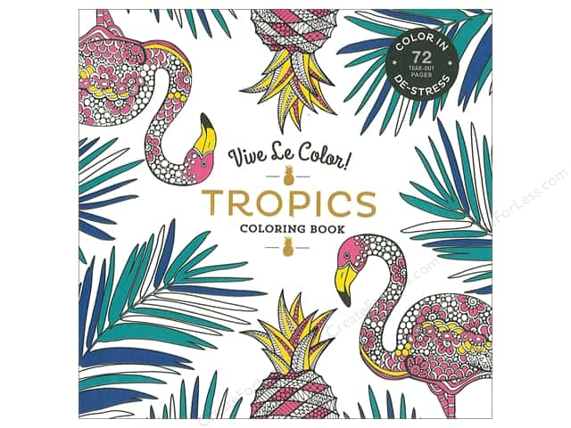 Vive Le Color! Tropics Coloring Book by Abrams Noterie