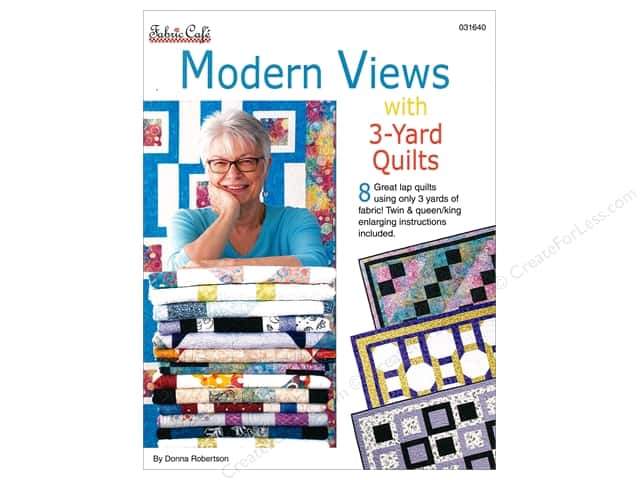 Modern Views with 3-Yard Quilts Book by Donna Robertson