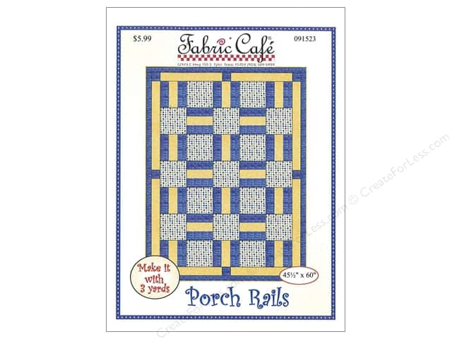 Fabric Cafe Porch Rails 3 Yard Quilt Pattern
