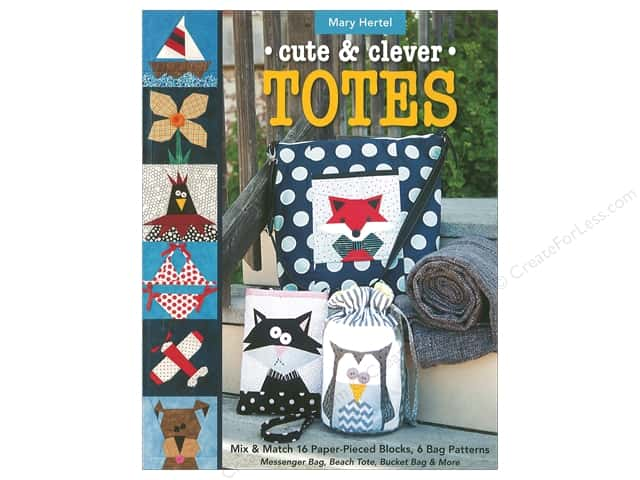 Cute & Clever Totes Book by Mary Hertel