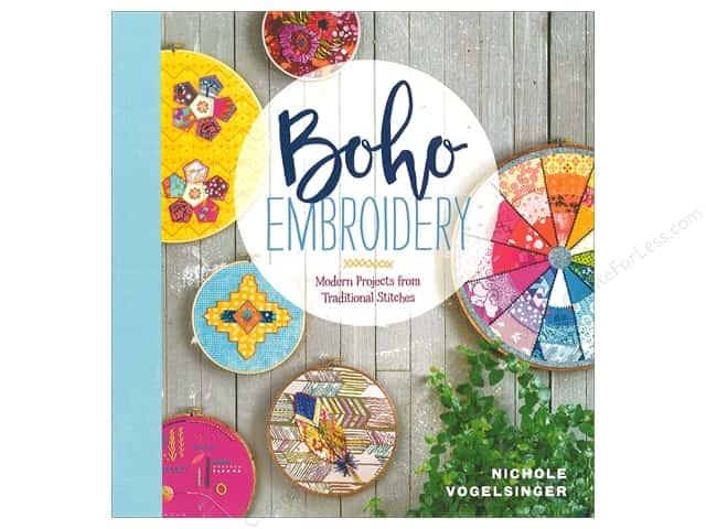 Boho Embroidery: Modern Projects from Traditional Stitches Book by Nichole Vogelsinger