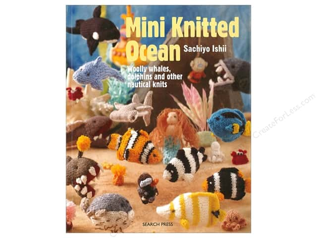 Mini Knitted Ocean: Woolly Whales, Dolphins and other Nautical Knits Book by Sachiyo Ishii
