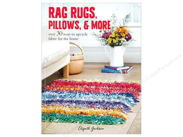 Rag Rugs, Pillows, and More Book by Elspeth Jackson