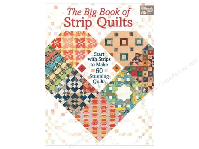 That Patchwork Place The Big Book Of Strip Quilts Book
