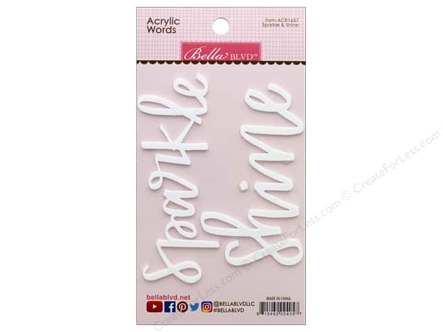 Bella Blvd Embellishment Acrylic Words Shine & Sparkle White
