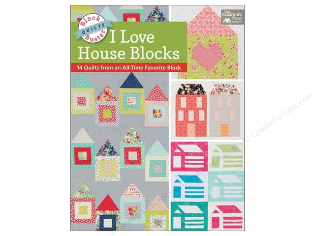 Block Buster Quilts I Love House Blocks Book