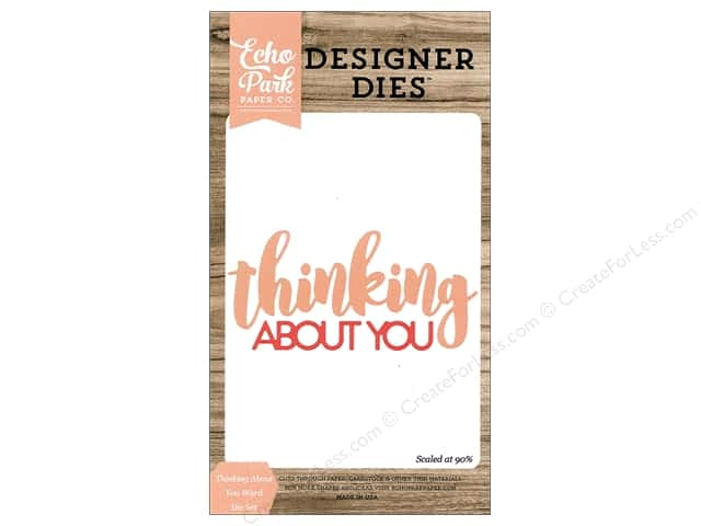 Echo Park Die Set Word Thinking About You