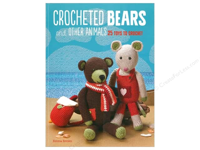 Cico Crocheted Bears and Other Animals Book