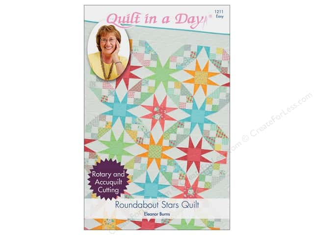 Quilt In A Day Roundabout Stars Quilt Pattern