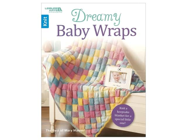 Leisure Arts Dreamy Baby Wraps Book