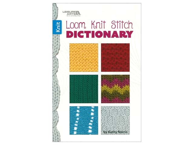Leisure Arts Loom Knit Stitch Dictionary Book