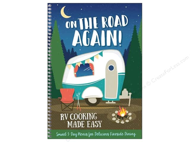 CQ Products On The Road Again: RV Cooking Made Easy Book