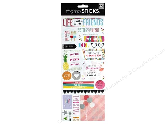 Me&My Big Ideas Sticker Sticks Specialty Life Is Better With Friends