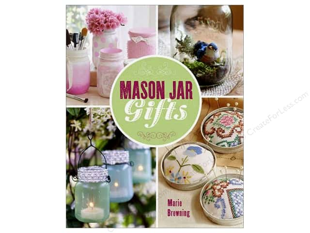 Lark Mason Jar Gifts Book