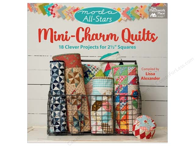 That Patchwork Place Moda All-Stars Mini Charm Quilts Book
