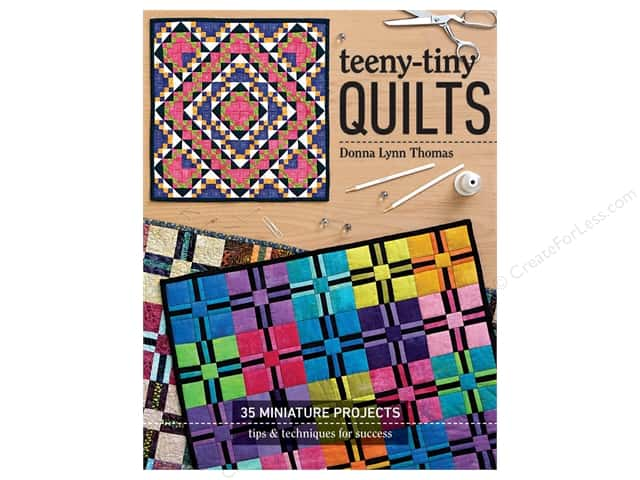 C&T Publishing Teeny-Tiny Quilts Book