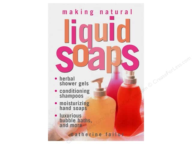 Storey Publications Making Natural Liquid Soap Book