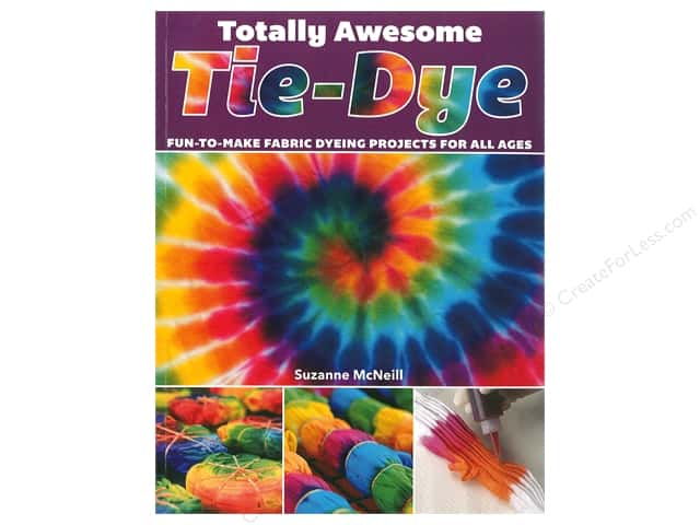 Design Originals Totally Awesome Tie-Dye Book