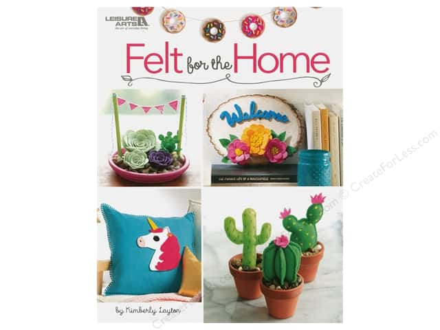 Leisure Arts Felt For The Home Book