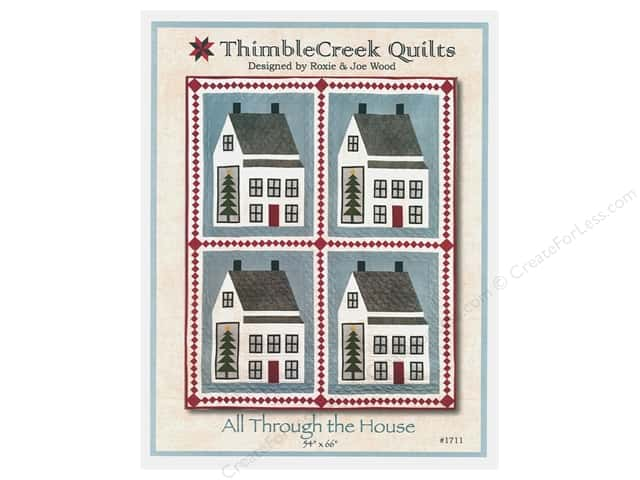 ThimbleCreek Quilts All Through The House Pattern