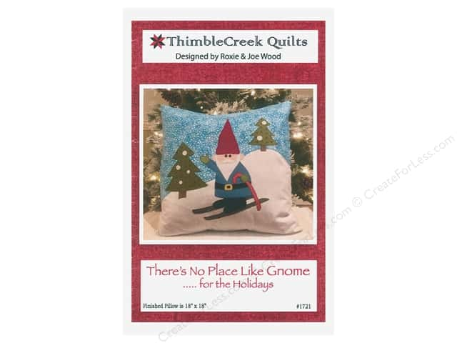 ThimbleCreek Quilts There's No Place Like Gnome ... for the Holidays Pattern