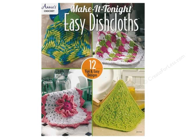 Annie's Make It Tonight Easy Dishcloths Book