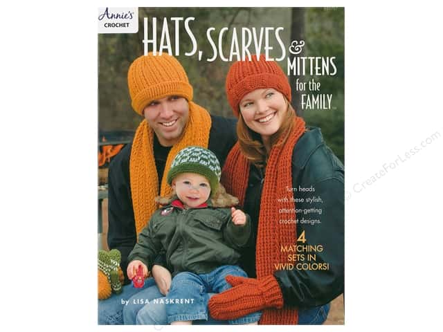 Annie's Hats Scarves & Mittens For The Family Book
