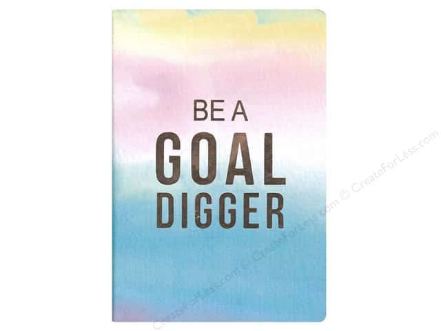 Sierra Pacific Crafts Journal Be A Goal Digger