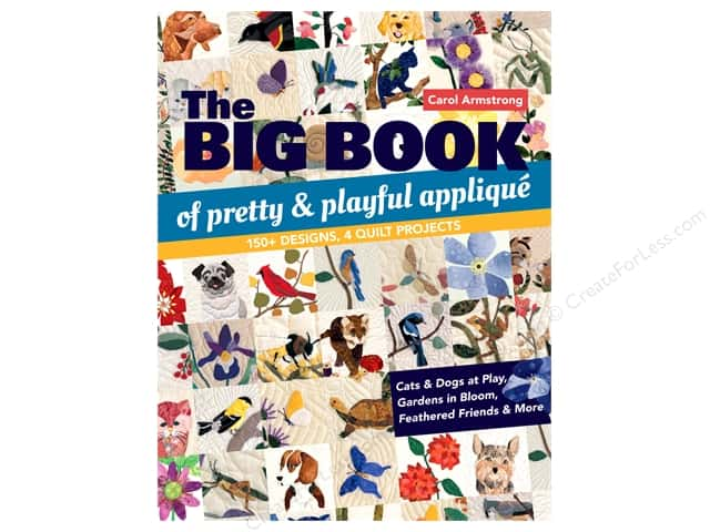 C&T Publishing Big Book of Pretty & Playful Applique Book