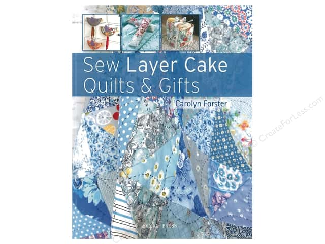 Search Press Sew Layer Cake Quilts & Gifts Book