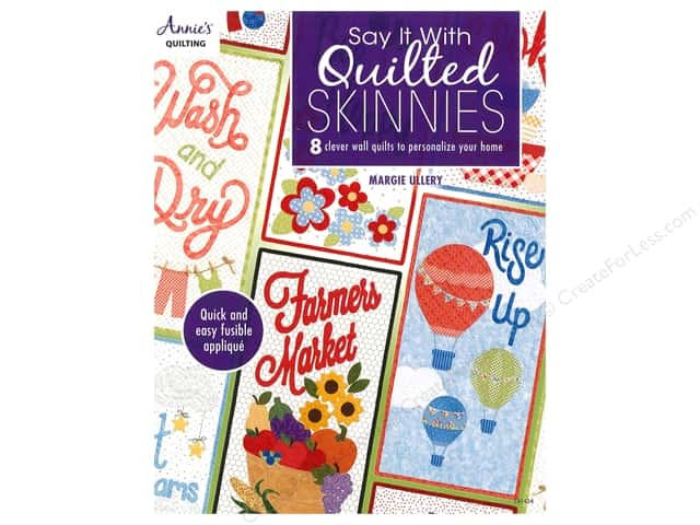 Annie's Say It With Quilted Skinnies Book