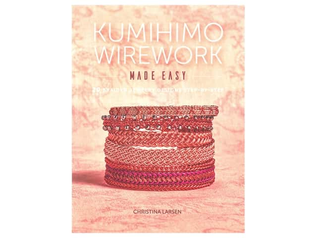 Interweave Press Kumihimo Wirework Made Easy Book