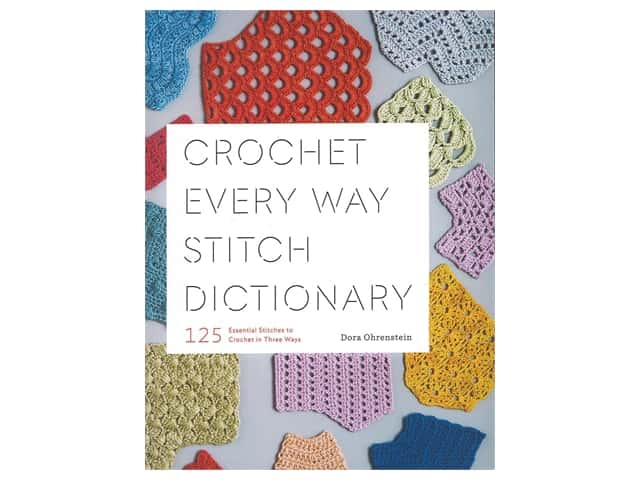 Abrams Crochet Every Way Stitch Dictionary Book