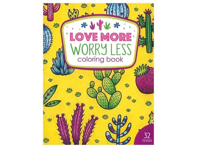 Love More Worry Less Coloring Book