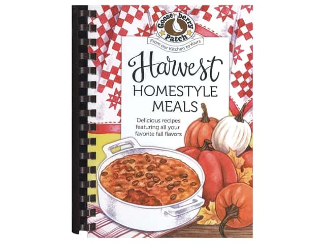 Gooseberry Patch Harvest Homestyle Meals Book