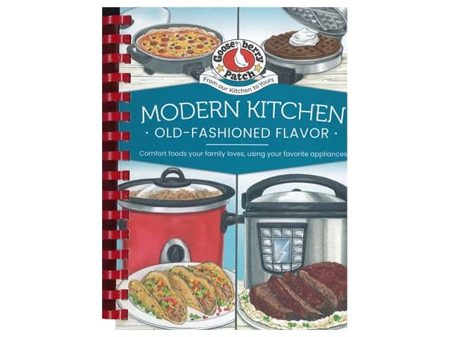 Gooseberry Patch Modern Kitchen Old Fashioned Favorites Book