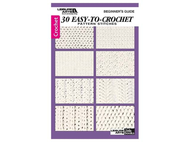 Beginner's Guide 30 Easy-To-Crochet Pattern Stitches Book