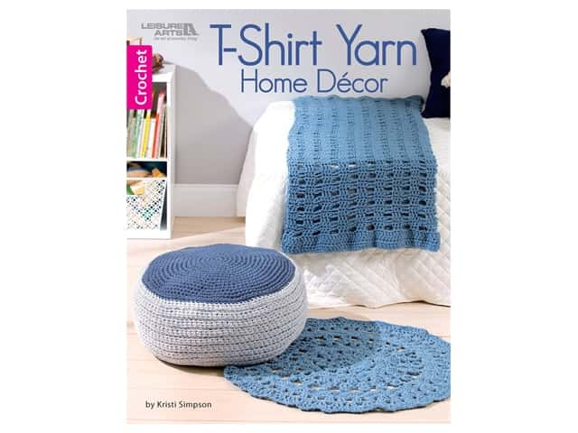 Leisure Arts T-Shirt Yarn Home Decor Crochet Book