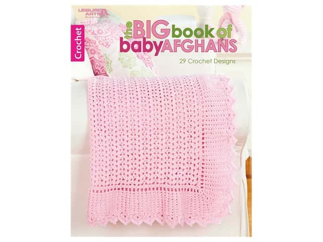 Leisure Arts The Big Crochet Book Of Baby Afghans Crochet Book